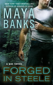 Forged in Steele ebook by Maya Banks