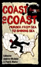 Coast to Coast - Murder from Sea to Shining Sea ebook by