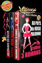AU PAYS DE ROSIE MALDONNE - Coffret de 3 romans ebook by