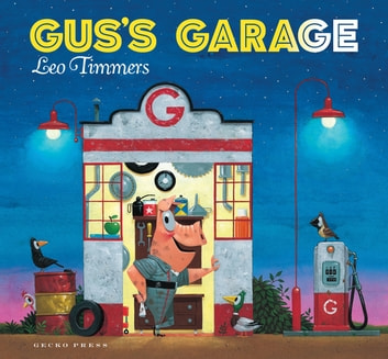 Gus's Garage ebook by Leo Timmers