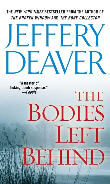 The Bodies Left Behind - A Novel ekitaplar by Jeffery Deaver
