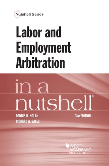 Labor and employment arbitration in a nutshell ebook by dennis nolan labor and employment arbitration in a nutshell ebook by dennis nolanrichard bales fandeluxe Images