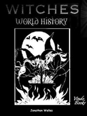 Witches World History ebook by Jonathon Welles
