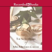 The Secret Diaries of Miss Miranda Cheever audiobook by Julia Quinn