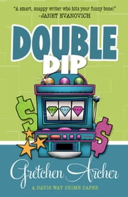 DOUBLE DIP ebook by Gretchen Archer