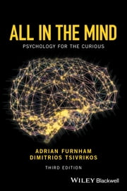 All in the Mind - Psychology for the Curious ebook by Adrian Furnham,Dimitrios Tsivrikos