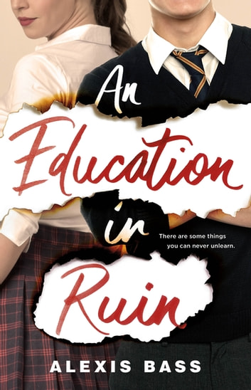 An Education in Ruin ebook by Alexis Bass