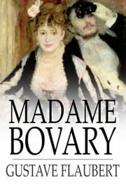 Madame Bovary ebook by Gustave Flaubert,Eleanor Marx-Aveling