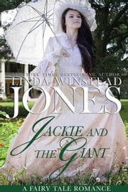 Jackie and the Giant - Fairy Tale Romance, #8 ebook by Linda Winstead Jones
