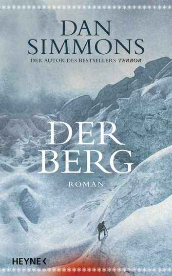 Der Berg - Roman ebook by Dan Simmons