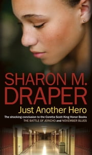 Just Another Hero ebook by Sharon M. Draper