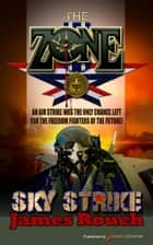 Sky Strike ebook by James Rouch