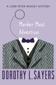 Murder Must Advertise ebook by Dorothy L. Sayers