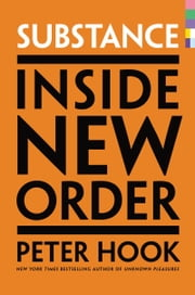 Substance - Inside New Order ebook by Kobo.Web.Store.Products.Fields.ContributorFieldViewModel