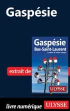 Gaspésie ebook by Collectif Ulysse