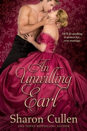 An Unwilling Earl eBook by Sharon Cullen