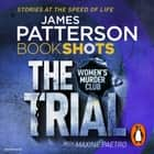 The Trial - BookShots audiobook by James Patterson