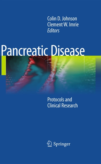 Pancreatic Disease - Protocols and Clinical Research ebook by