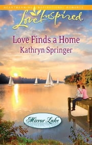 Love Finds a Home ebook by Kathryn Springer