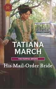 His Mail-Order Bride - A Western Romance ebook by Tatiana March