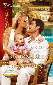The Billionaire's Baby Arrangement ebook by Charlene Sands