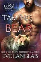 Taming a Bear ebook by Eve Langlais