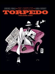 Torpedo Volume 1 ebook by Sanchez Abuli, Enrique; Bernet, Jordi; Toth, Alex