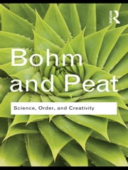 Science, Order and Creativity ebook by David Bohm,F. David Peat