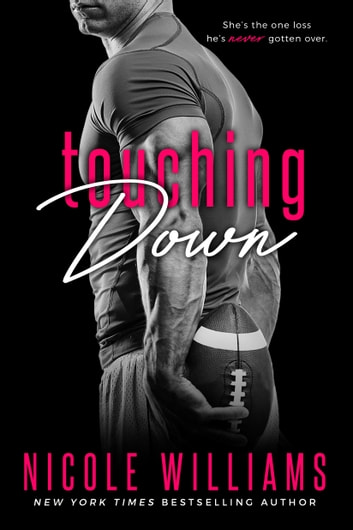 Touching Down ebook by Nicole Williams