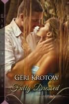 Fully Dressed ebook by Geri Krotow