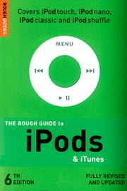 The Rough Guide to iPods & iTunes ebook by Duncan Clark,Peter Buckley