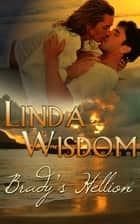 Brady's Hellion ebook by Linda Wisdom