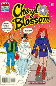 Cheryl Blossom #11 ebook by Dan Parent, Jon D'Agostino, Bill Yoshida, Barry Grossman, Rex Lindsey, Alison Flood