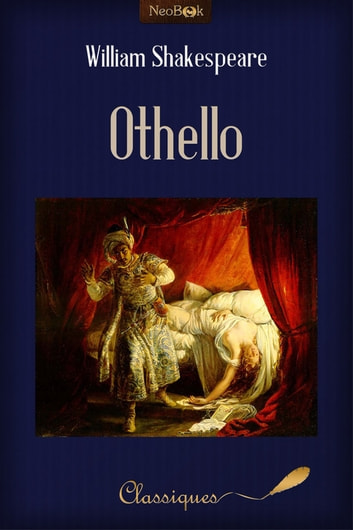 Othello - Ou le Maure de Venise ebook by William Shakespeare