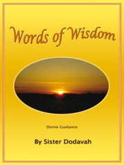 Words of Wisdom ebook by Dodavah, Sister