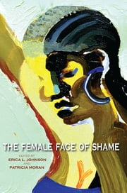 The Female Face of Shame ebook by