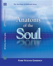 Anatomy of the Soul ebook by Ginsburgh, Yitzchak