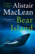 Bear Island ebook by