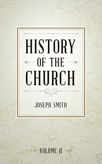 History of The Church of Jesus Christ of Latter-day Saints, Volume 2 ebook by Smith,Joseph