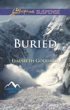 Buried ebook by Elizabeth Goddard