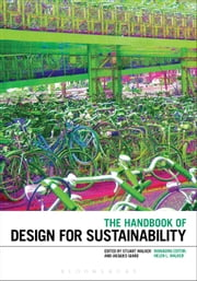 The Handbook of Design for Sustainability ebook by Stuart Walker