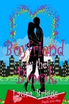 Boyfriend by the Book: A feel good romantic comedy ebook by Laura Briggs