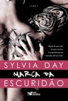 Marca da escuridão ebook by Sylvia Day