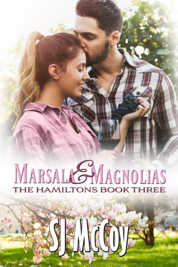 Marsala and Magnolias ebook by SJ McCoy