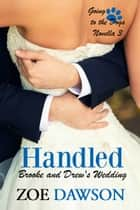 Handled ebook by Zoe Dawson
