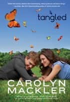 Tangled ebook by Carolyn Mackler
