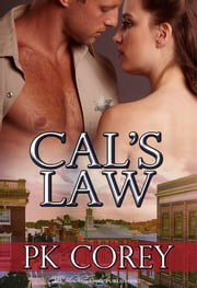 Cal's Law ebook by PK Corey