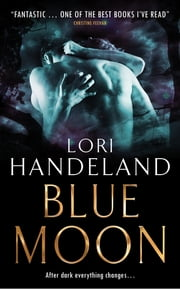 Blue Moon ebook by Lori Handeland