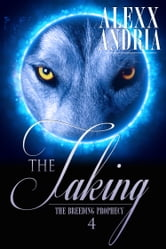 The Taken (Wolf Shifter Romance) ebook by Alexx Andria