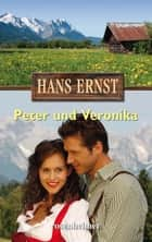 Peter und Veronika ebook by Hans Ernst